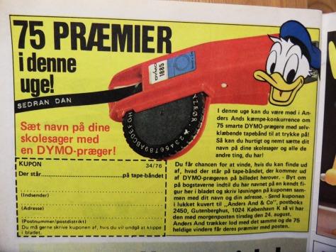 Men hvis man nu ikke er så heldig at vinde fjernsynet, kan man altid forsøge at vinde DYMO-prægeren! Så kan man skrive navn på alt muligt!